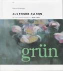 Rosemarie Sonderegger AUS FREUDE AM SEIN Die Fünf-Elemente-Psychologie Band I Grün Buch grün